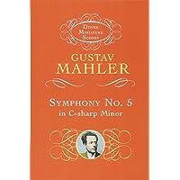 Gustav Mahler: Symphony No.5 in C Sharp Minor