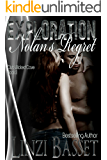 Exploration: Nolan's Regret (Club Wicked Cove Book 3)