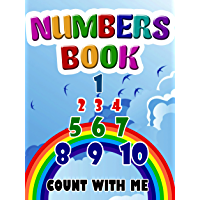 Kids Books: Numbers Book (Picture Book to Help Your Baby or Toddler Learn His Numbers!) (English Edition)