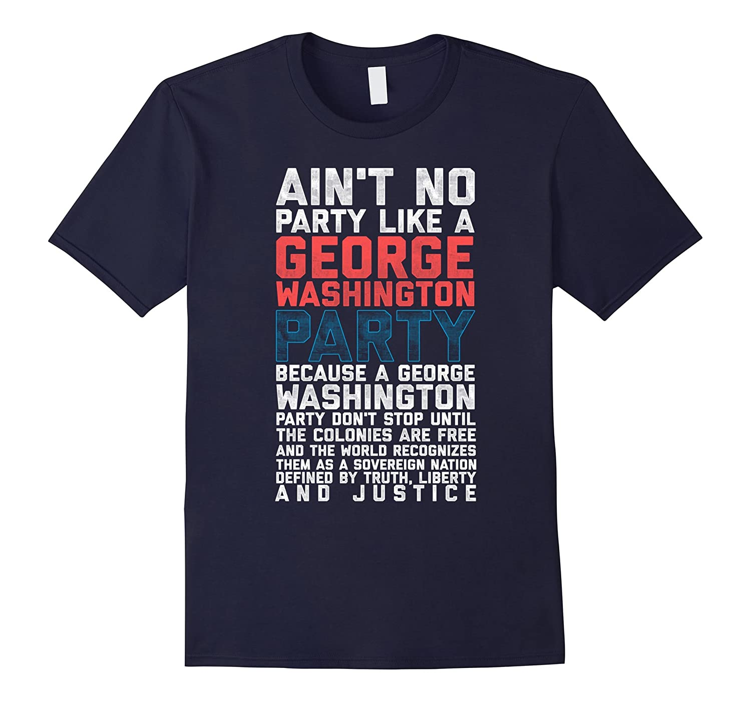 4th of July George Washington Party Funny Patriotic T-Shirt-PL