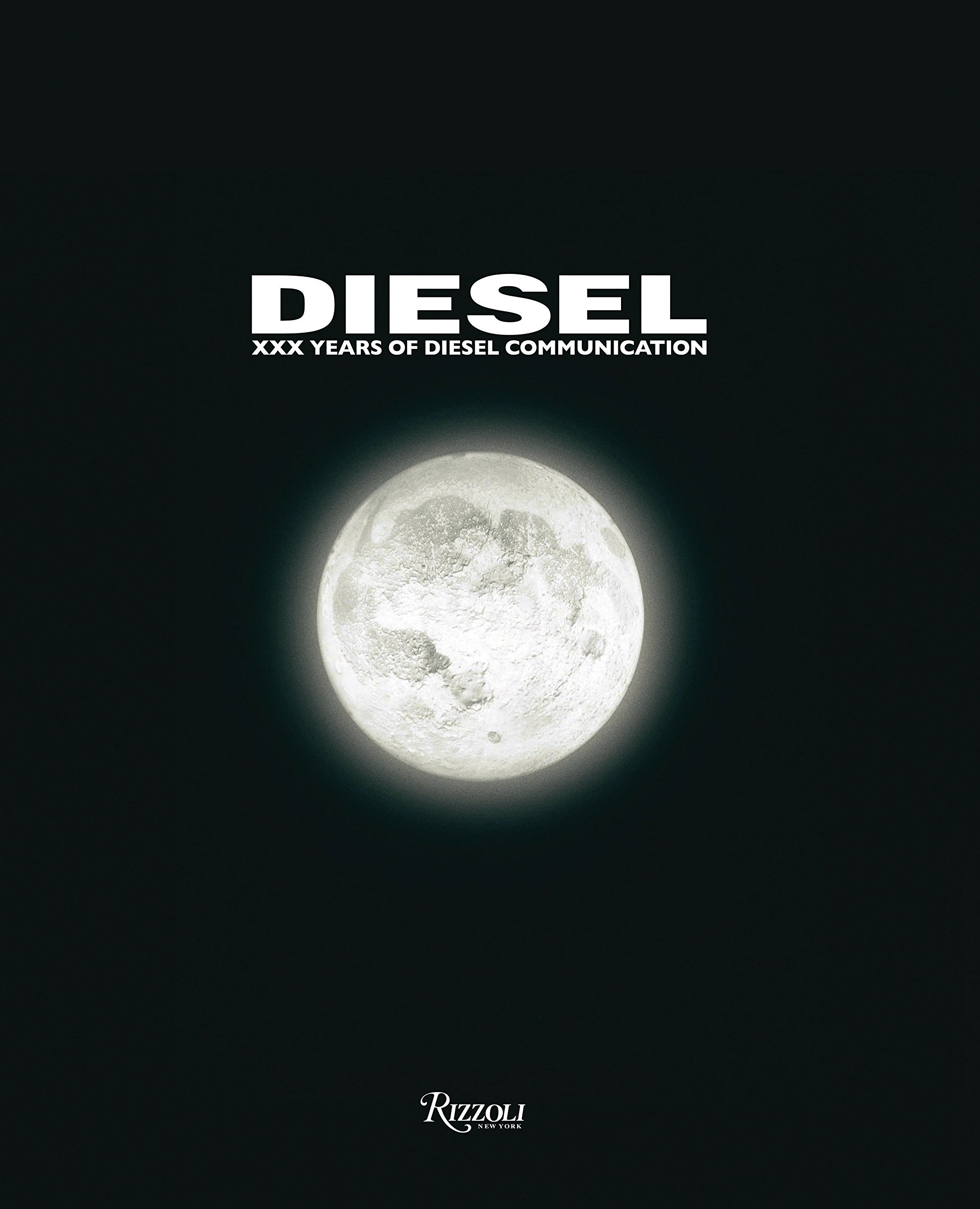 Diesel  XXX Years Of Diesel Communication  For Successful Living