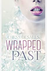 Wrapped in the Past Kindle Edition