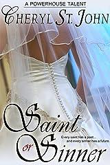 Saint or Sinner Kindle Edition