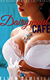 Dairymaid Cafe: As Garçonetes Leiteiras
