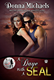 A Daye With A SEAL (Dangerous Curves Series Book 3)