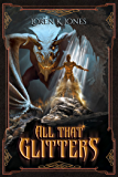 All that Glitters (Stavin DragonBlessed Book 1)