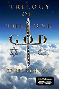 Trilogy of the One GOD