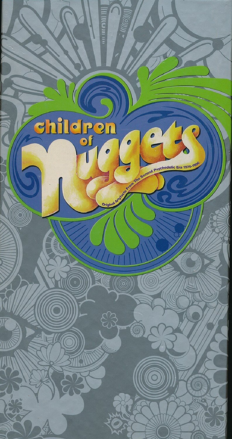 Children Of Nuggets US Release Original Artyfacts From The Second Psychedelic Era 1976-1996