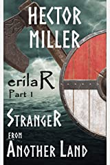 erilaR - Part 1: Stranger from Another Land Kindle Edition
