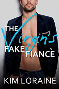The Virgin's Fake Fiance (The Virgins Book 1)