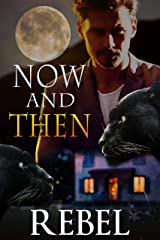 Now and Then (Touch of Gray Book 5) Kindle Edition