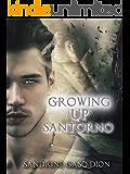 Growing Up Santorno: The Santorno Series (English Edition)