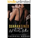 Quarantined With My Best Friend's Brother: A Short Interracial Romance