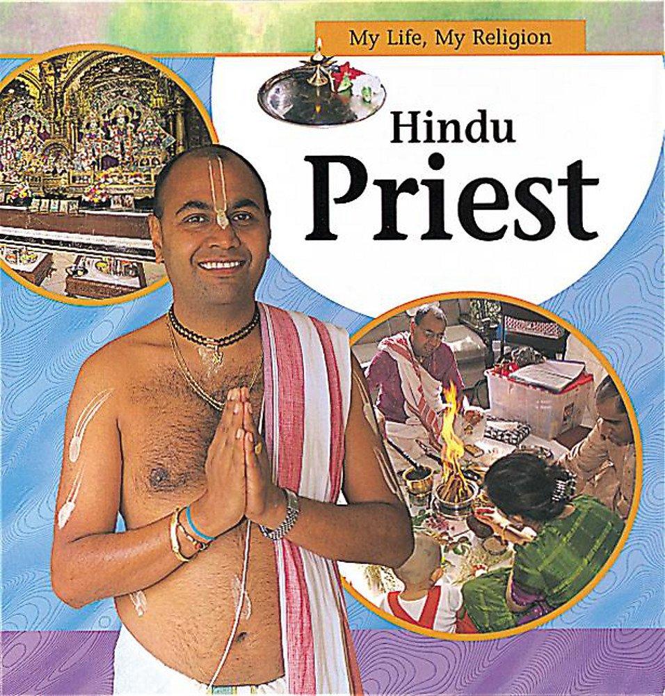 My Life, My Religion: Hindu Priest