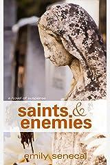 Saints and Enemies (Sliding Sideways Book 11) Kindle Edition