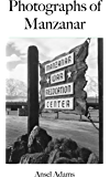 Photographs of Manzanar