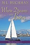 Where Dreams Are Born: a Pike Place Market Seattle romance (Where Dreams Seattle Romance Book 1)