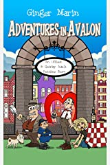 Adventures in Avalon: An Offbeat & Quirky Adult Bedtime Story Kindle Edition