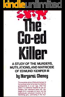 Amazon com: Edmund Kemper: The True Story of The Co-ed Killer