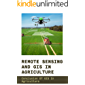 Remote Sensing And GIS In Agriculture: Conclusion Of GIS In Agriculture: Remote Sensing In Agriculture