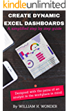 CREATE DYNAMIC EXCEL DASHBOARDS: A simplified step-by-step guide