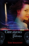 Greasing the Pinata: A Cape Weathers Mystery (Cape Weathers Mysteries Book 2)