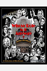 Whose Role is it Anyway?: A Collection of Mini-Scripts Kindle Edition