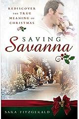 Saving Savanna Kindle Edition