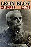 Léon Bloy: Oeuvres - N° 73 (lci-eBooks)