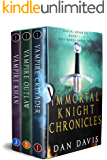 The Immortal Knight Chronicles Box Set: Books 1 - 3 plus Exclusive Short Story