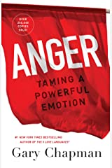 Anger: Taming a Powerful Emotion Paperback