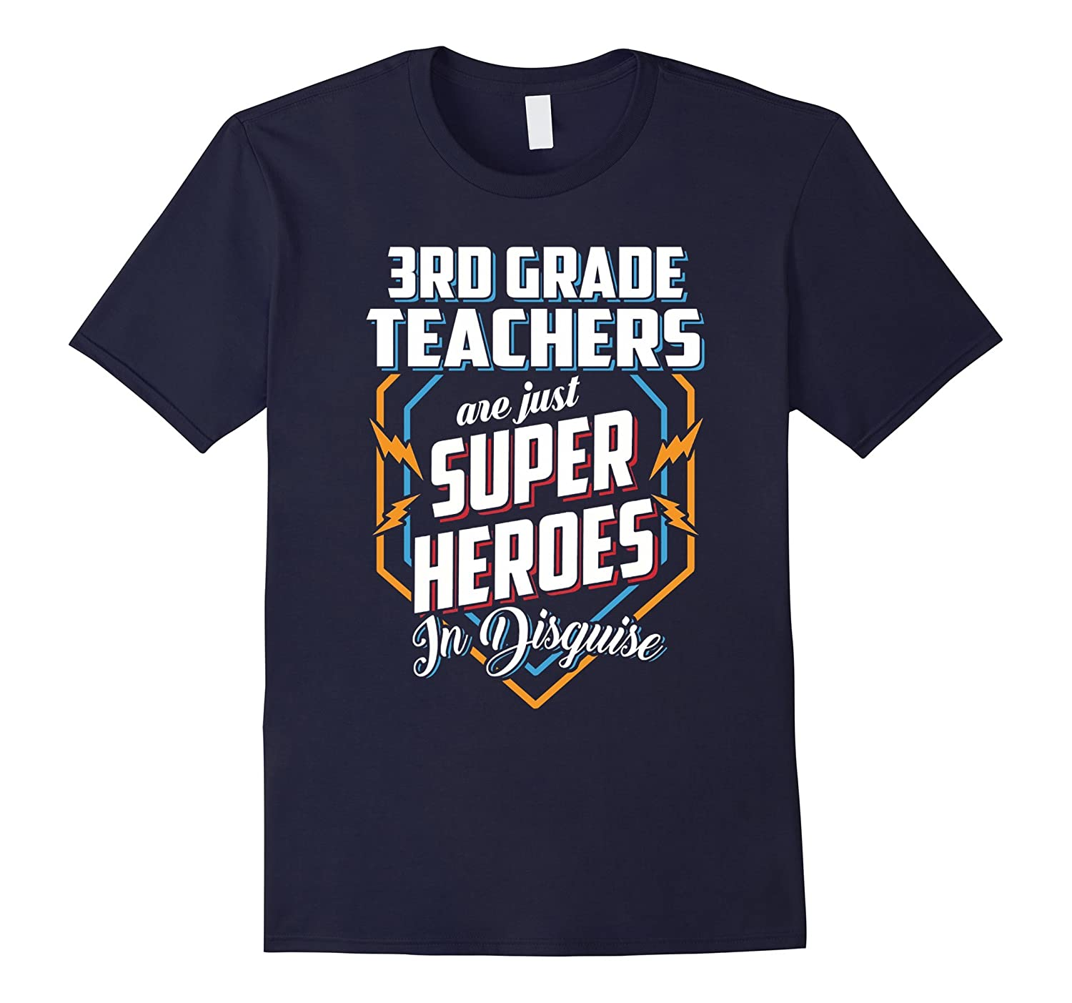 3rd Grade Teachers Are Super Heroes In Disguise T Shirt-Art