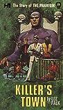 The Phantom: The Complete Avon Novels: Volume 9 Killer's Town