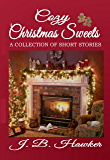 Cozy Christmas Sweets: A Collection of Short Stories