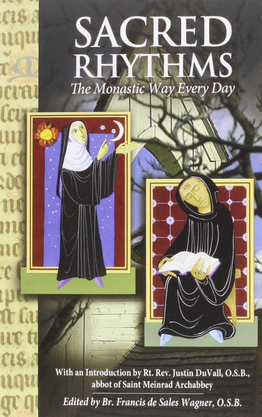 Read Online Sacred Rhythms: The Monastic Way Every Day ebook