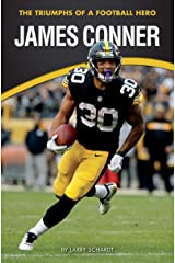 James Conner: The Triumphs of a Football Hero (Amazing Sports Biographies) Paperback