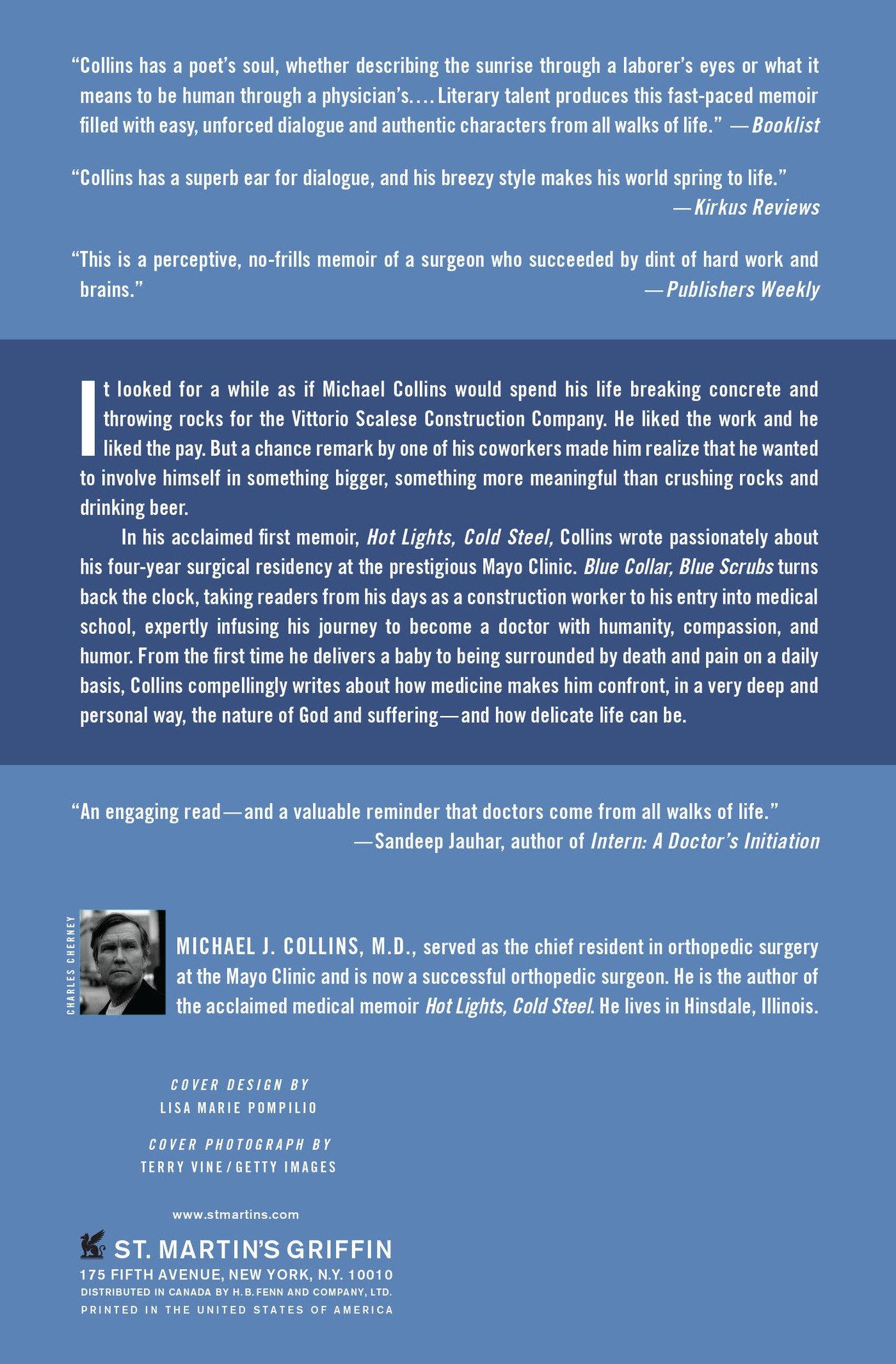 Blue Collar, Blue Scrubs: The Making of a Surgeon: Dr  Michael J