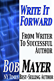 Write It Forward: From Writer to Successful Author (Writing)