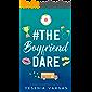 #TheBoyfriendDare (#BestFriendsForever Book 4)