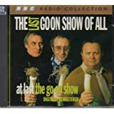 The Last Goon Show of All / At Last the Go On Show