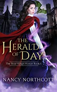 The Herald of Day (The Boar King's Honor Trilogy Book 1)