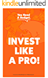 Invest Like a Pro: A 10-Day Investing Course (English Edition)
