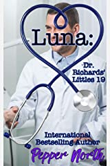 Luna:  Dr. Richards' Littles 19 Kindle Edition