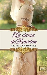 LA DAMA DE RIVERTON (Hawthorne House-4) (Spanish Edition)