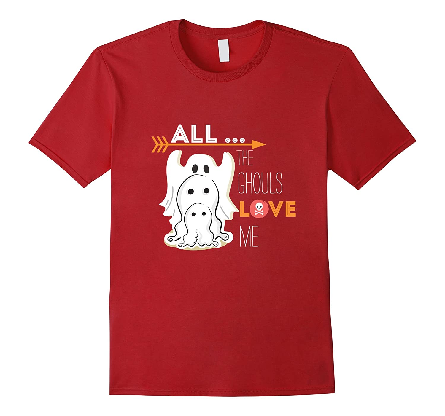 All The Ghouls Love Me Halloween Scary Ghost Gift-T-Shirt