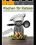 Kochen für Katzen: ausgewachsene Katzen artgerecht füttern