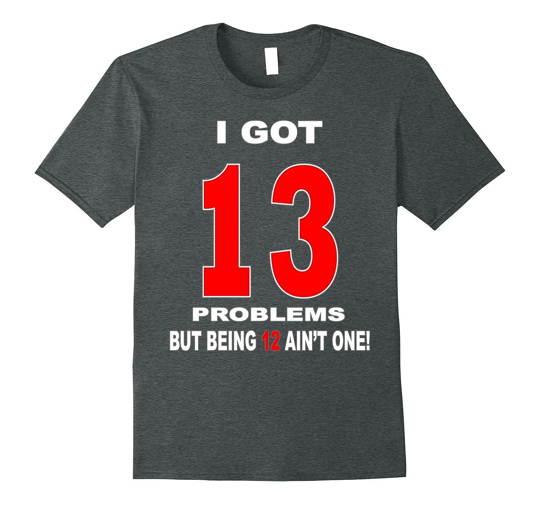 5be3b9f7a0a53 13th Birthday Boy Shirts – Funny cool gift tshirt
