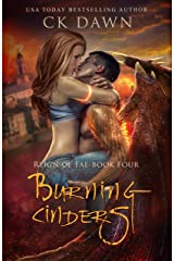 Burning Cinders: A Paranormal Dystopian Romance (Reign of Fae Book 4) Kindle Edition