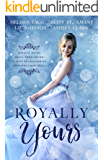 Royally Yours: Royalty Meets Small-Town Charm in Four Heartwarming Christmas Romances