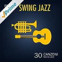 Best of Swing Jazz (30 Canzoni Swing Jazz)